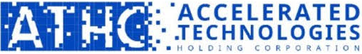 Accelerated Technologies Holding Corp. (OTC: ATHC)